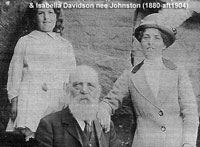 Ann Benzie Davidson (born 1904), William Johnston (1838-1922) & Isabella Davidson (nee Johnston) 1880 - after 1904